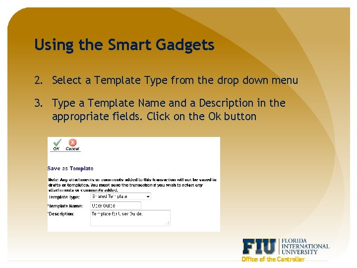 Using the Smart Gadgets 2. Select a Template Type from the drop down menu
