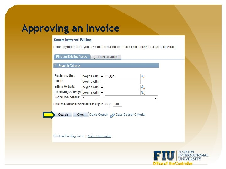 Approving an Invoice Office of the Controller