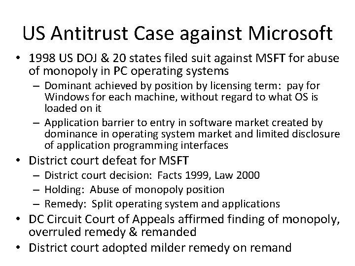 US Antitrust Case against Microsoft • 1998 US DOJ & 20 states filed suit