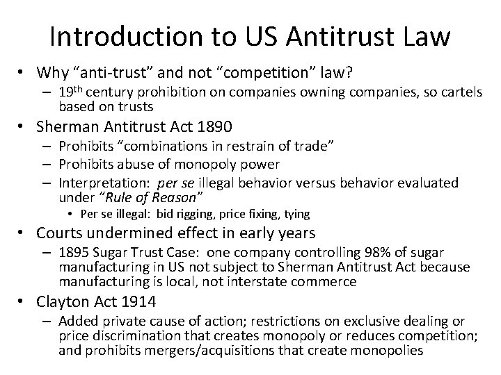 """Introduction to US Antitrust Law • Why """"anti-trust"""" and not """"competition"""" law? – 19"""