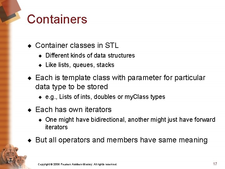 Containers ¨ Container classes in STL ¨ Different kinds of data structures ¨ Like