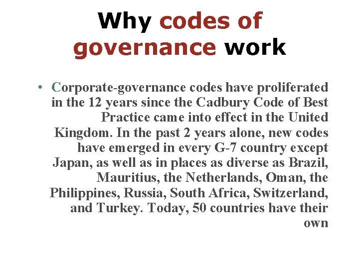 Why codes of governance work • Corporate-governance codes have proliferated in the 12 years