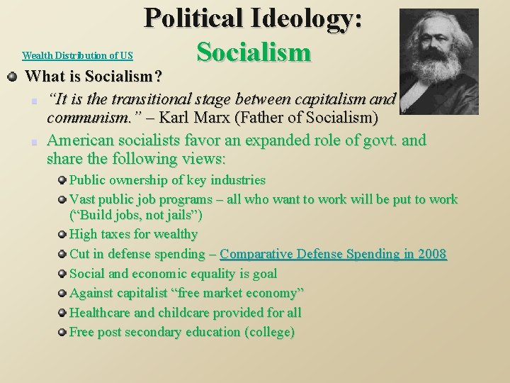 """Wealth Distribution of US Political Ideology: Socialism What is Socialism? n """"It is the"""