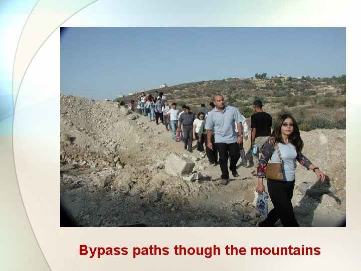 Bypass paths though the mountains