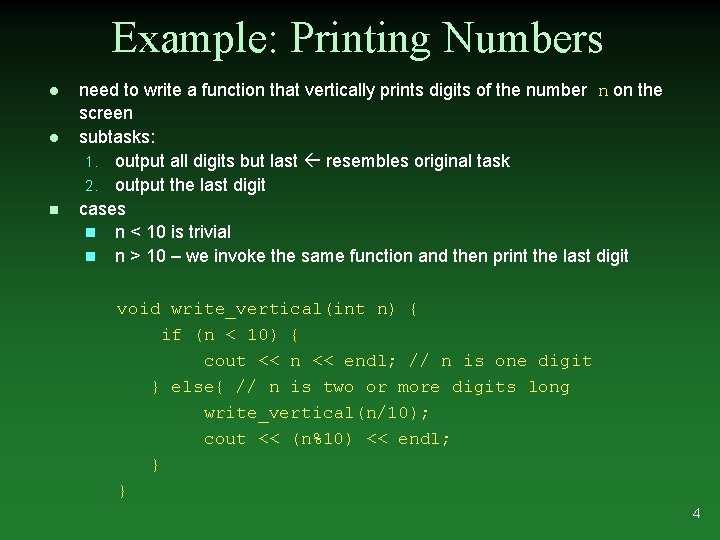 Example: Printing Numbers l l n need to write a function that vertically prints
