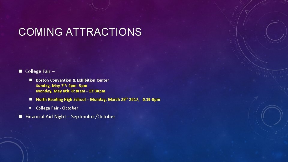 COMING ATTRACTIONS n College Fair – n Boston Convention & Exhibition Center Sunday, May