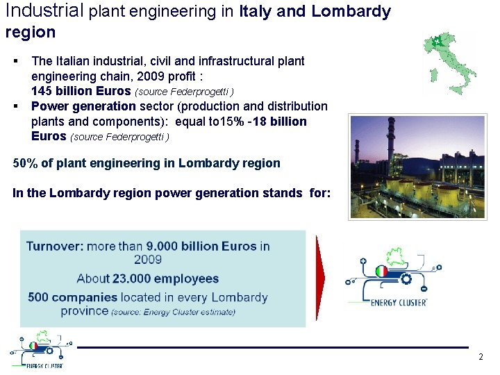 Industrial plant engineering in Italy and Lombardy region § § The Italian industrial, civil