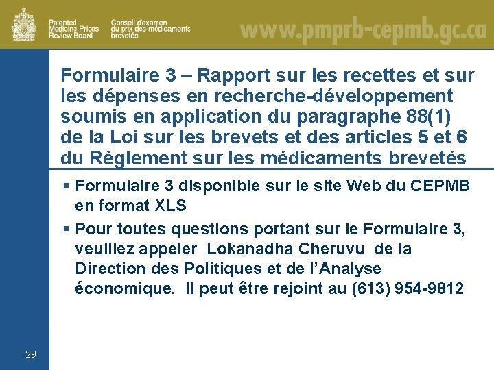 Formulaire 3 – Rapport sur les recettes et sur les dépenses en recherche-développement soumis