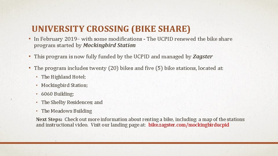 UNIVERSITY CROSSING (BIKE SHARE) • In February 2019– with some modifications - The UCPID