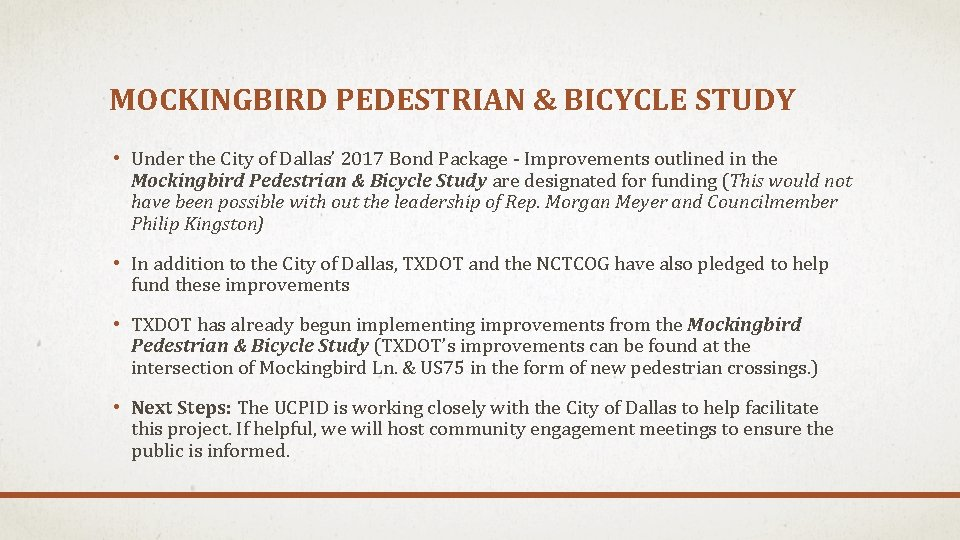 MOCKINGBIRD PEDESTRIAN & BICYCLE STUDY • Under the City of Dallas' 2017 Bond Package