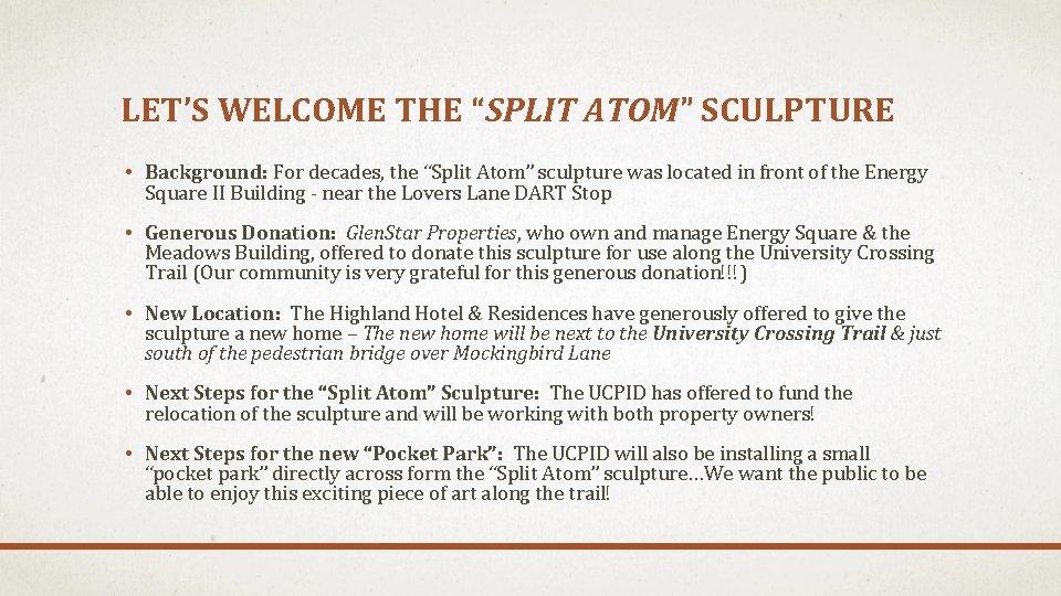 "LET'S WELCOME THE ""SPLIT ATOM"" SCULPTURE • Background: For decades, the ""Split Atom"" sculpture"