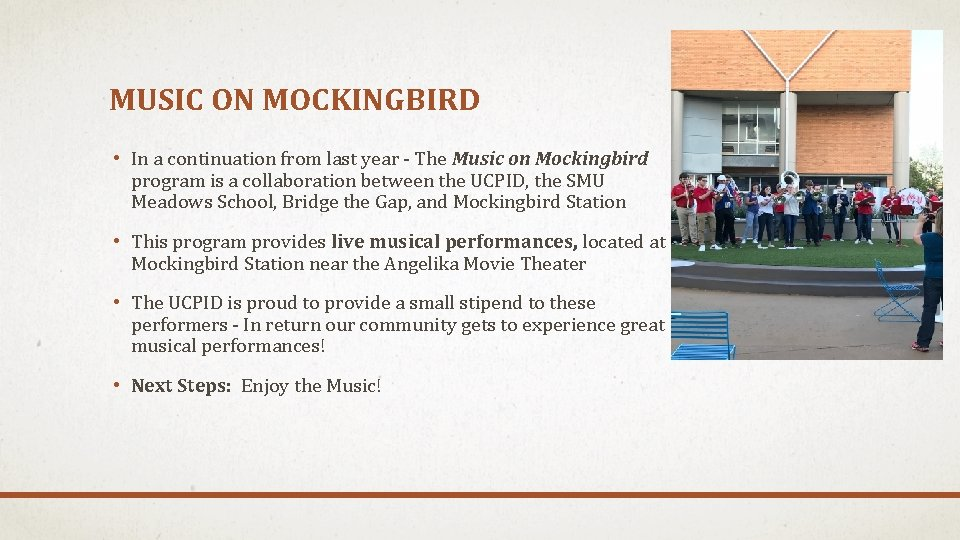 MUSIC ON MOCKINGBIRD • In a continuation from last year - The Music on