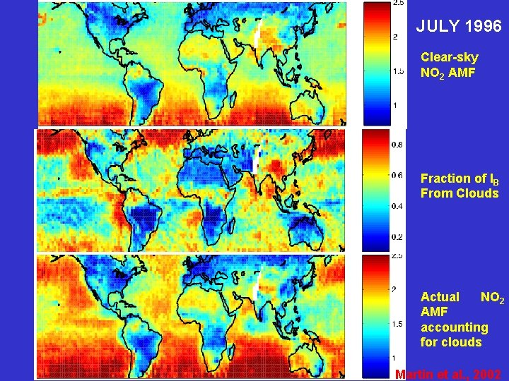 JULY 1996 Clear-sky NO 2 AMF Fraction of IB From Clouds Actual NO 2