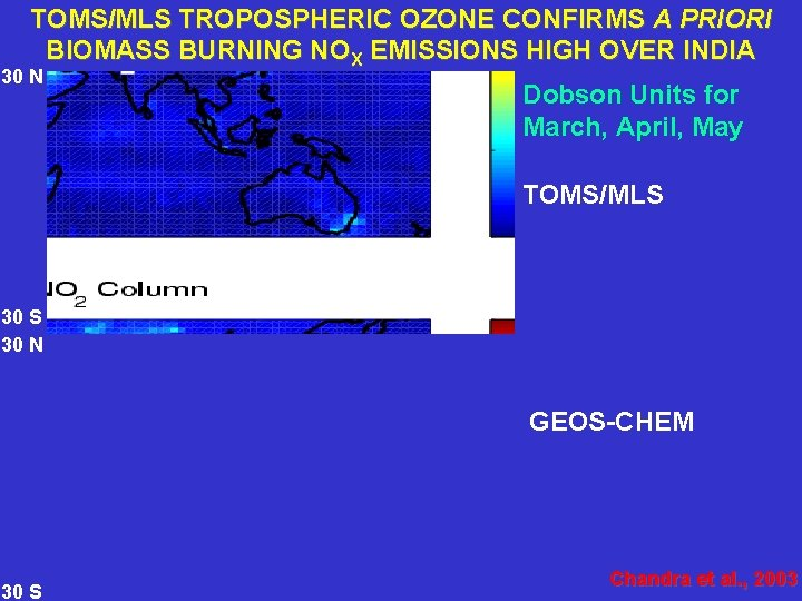 TOMS/MLS TROPOSPHERIC OZONE CONFIRMS A PRIORI BIOMASS BURNING NOX EMISSIONS HIGH OVER INDIA 30