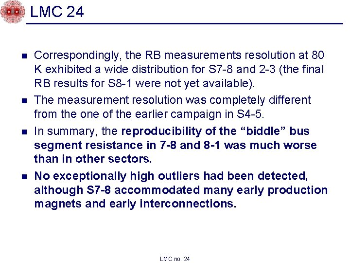LMC 24 n n Correspondingly, the RB measurements resolution at 80 K exhibited a