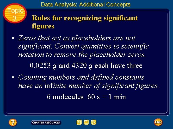 Topic 3 Data Analysis: Additional Concepts Rules for recognizing significant figures • Zeros that