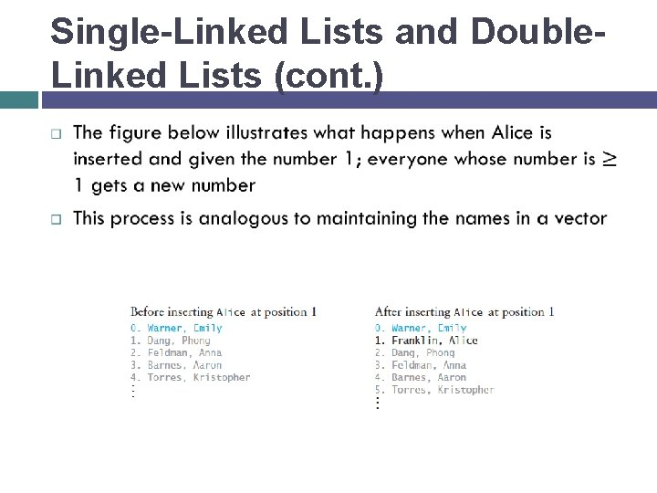 Single-Linked Lists and Double. Linked Lists (cont. )
