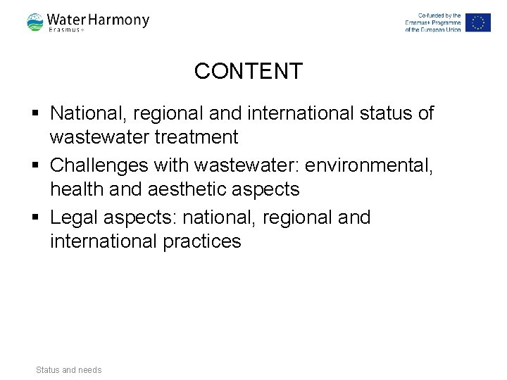CONTENT § National, regional and international status of wastewater treatment § Challenges with wastewater: