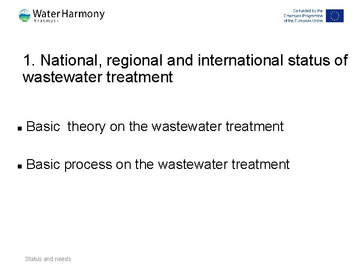 1. National, regional and international status of wastewater treatment n Basic theory on the