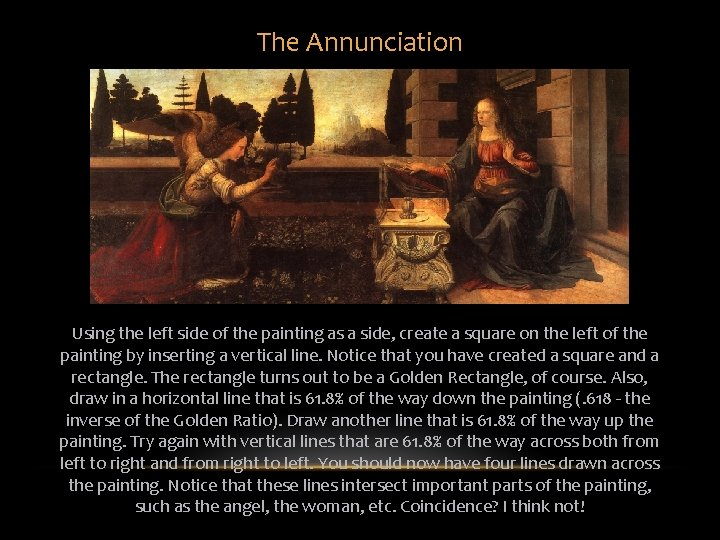 The Annunciation Using the left side of the painting as a side, create a