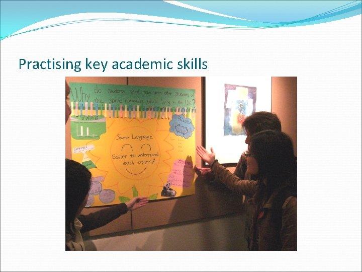 Practising key academic skills