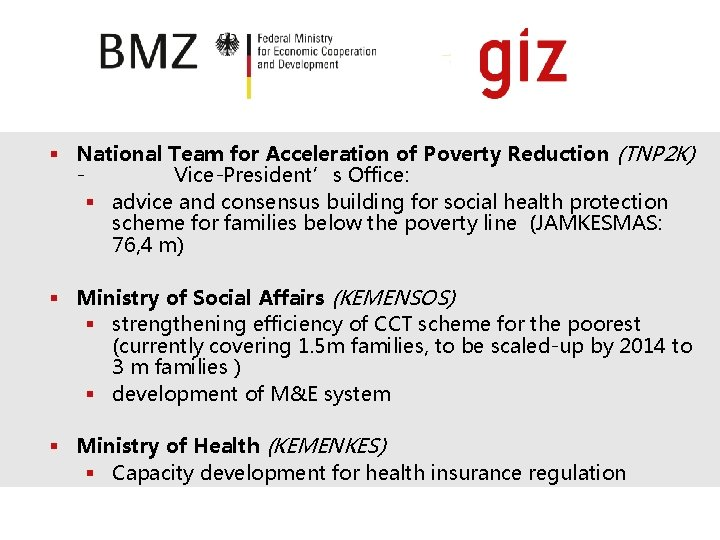 § National Team for Acceleration of Poverty Reduction (TNP 2 K) Vice-President's Office: §