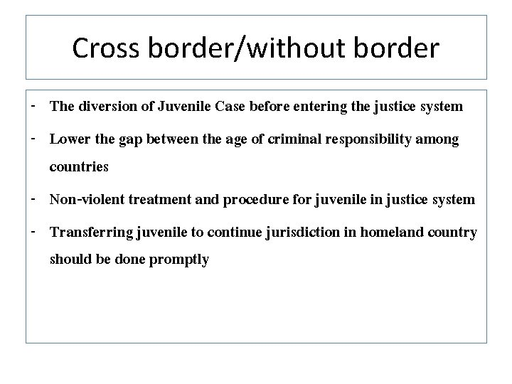 Cross border/without border - The diversion of Juvenile Case before entering the justice system