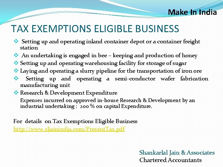 Make In India TAX EXEMPTIONS ELIGIBLE BUSINESS v Setting up and operating inland container