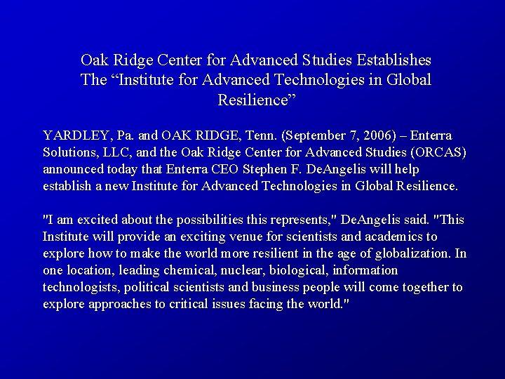 """Oak Ridge Center for Advanced Studies Establishes The """"Institute for Advanced Technologies in Global"""