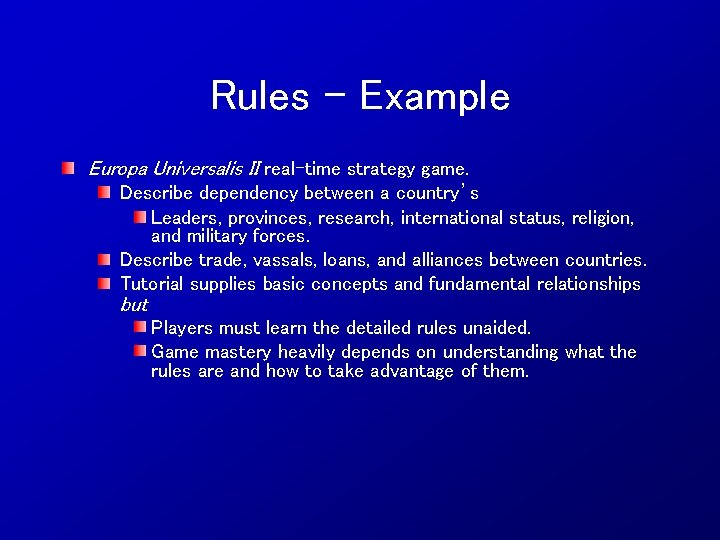 Rules - Example Europa Universalis II real-time strategy game. Describe dependency between a country's