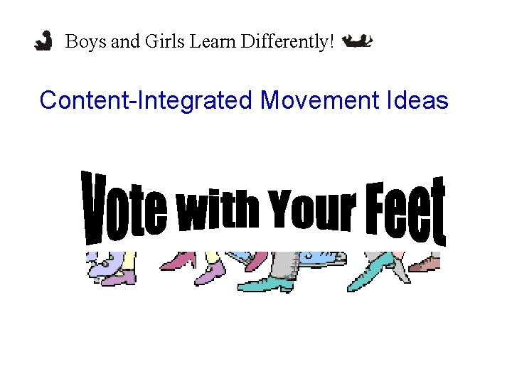 Boys and Girls Learn Differently! Content-Integrated Movement Ideas