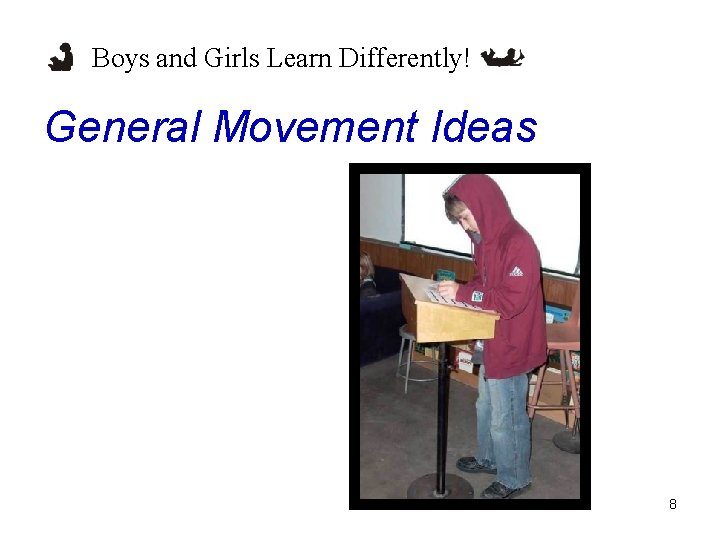 Boys and Girls Learn Differently! General Movement Ideas 8