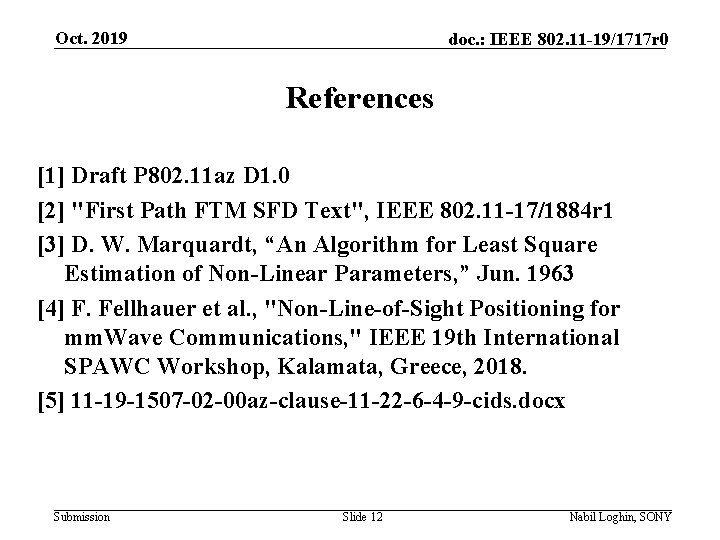 Oct. 2019 doc. : IEEE 802. 11 -19/1717 r 0 References [1] Draft P