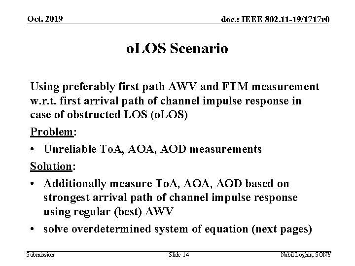 Oct. 2019 doc. : IEEE 802. 11 -19/1717 r 0 o. LOS Scenario Using