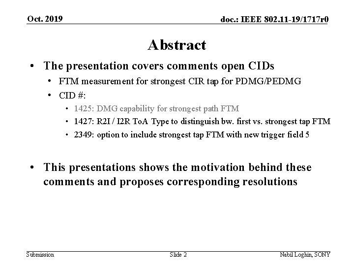 Oct. 2019 doc. : IEEE 802. 11 -19/1717 r 0 Abstract • The presentation