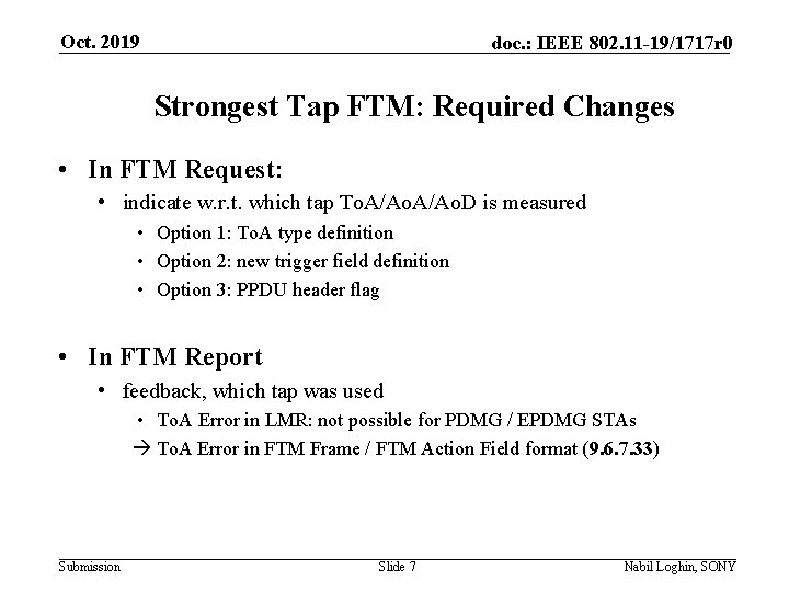 Oct. 2019 doc. : IEEE 802. 11 -19/1717 r 0 Strongest Tap FTM: Required