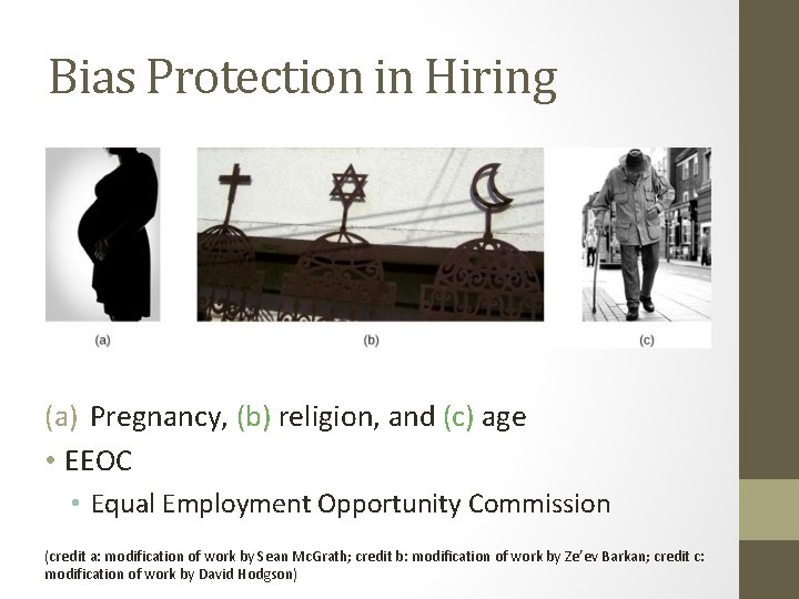Bias Protection in Hiring (a) Pregnancy, (b) religion, and (c) age • EEOC •
