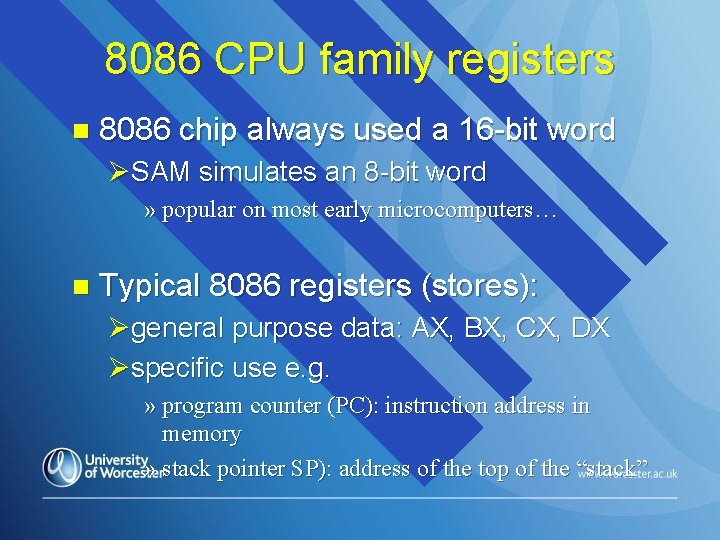 8086 CPU family registers n 8086 chip always used a 16 -bit word ØSAM