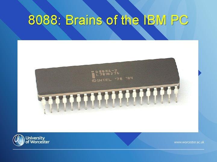 8088: Brains of the IBM PC