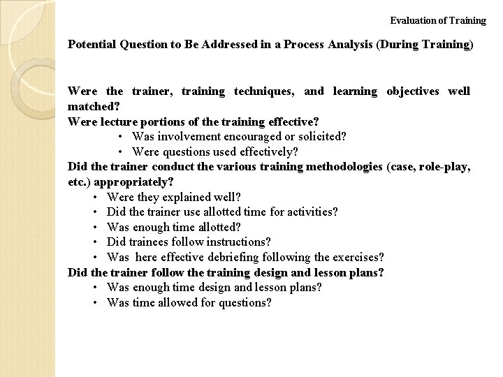 Evaluation of Training Potential Question to Be Addressed in a Process Analysis (During Training)