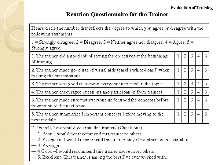Evaluation of Training Reaction Questionnaire for the Trainer Please circle the number that reflects