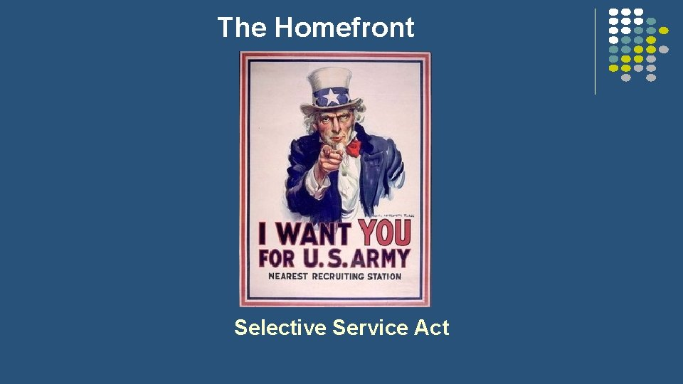 The Homefront Selective Service Act