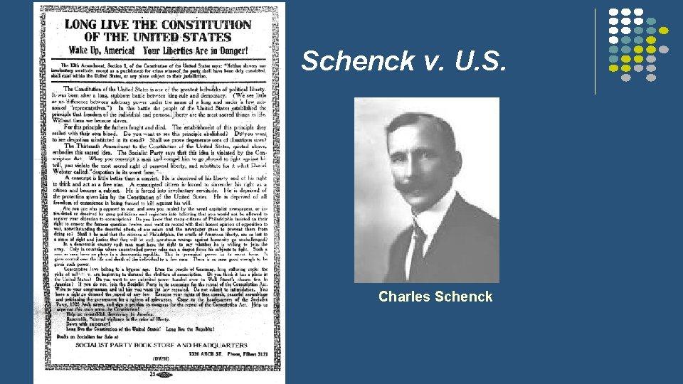 Schenck v. U. S. l l Charles Schenck