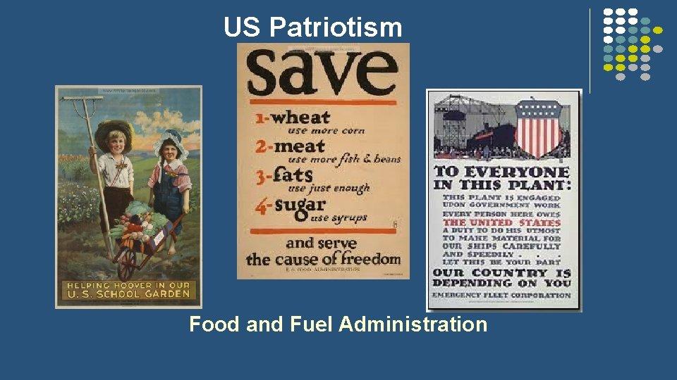US Patriotism Food and Fuel Administration
