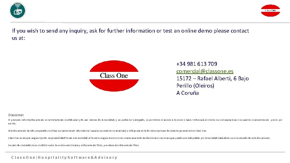 If you wish to send any inquiry, ask for further information or test an