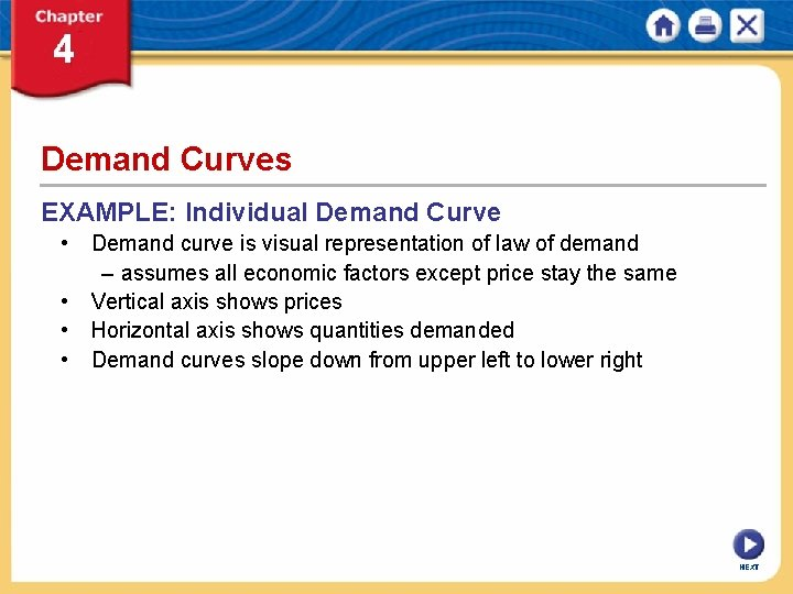 Demand Curves EXAMPLE: Individual Demand Curve • Demand curve is visual representation of law