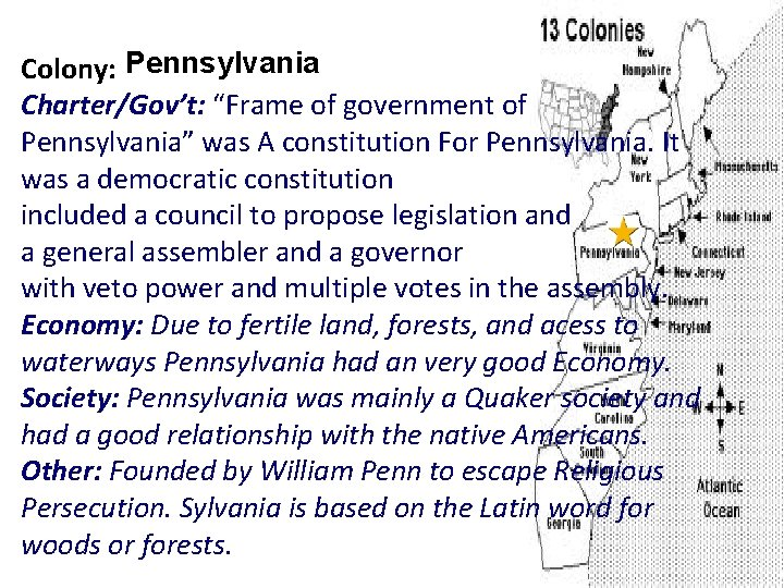 """Colony: Pennsylvania Charter/Gov't: """"Frame of government of Pennsylvania"""" was A constitution For Pennsylvania. It"""
