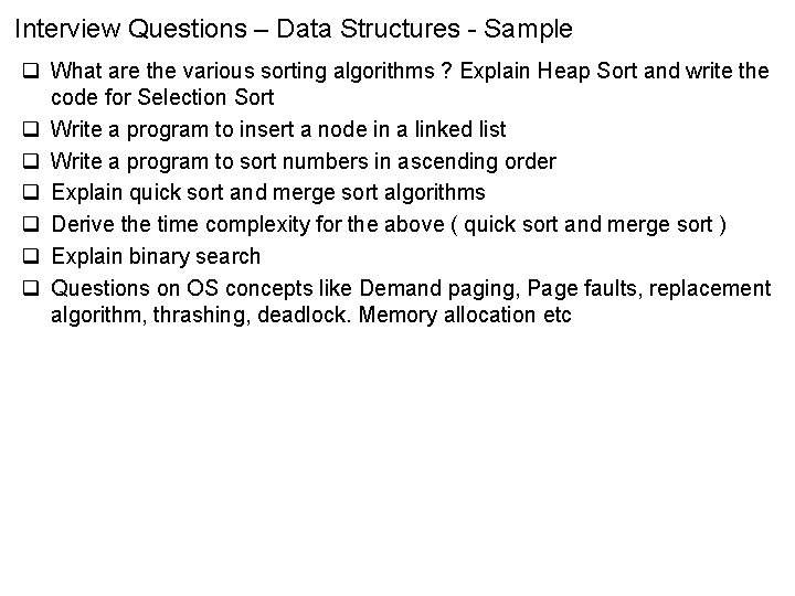 Interview Questions – Data Structures - Sample q What are the various sorting algorithms