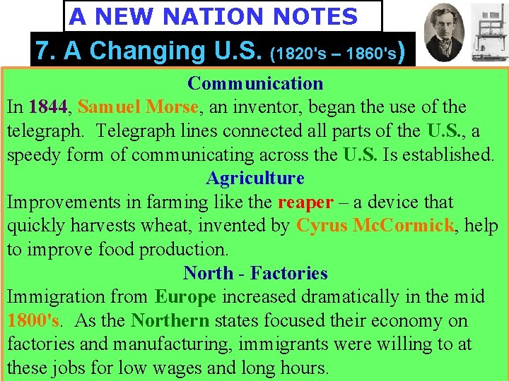 A NEW NATION NOTES 7. A Changing U. S. (1820's – 1860's) Communication In