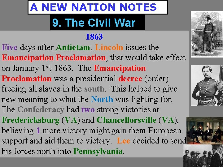 A NEW NATION NOTES 9. The Civil War 1863 Five days after Antietam, Lincoln